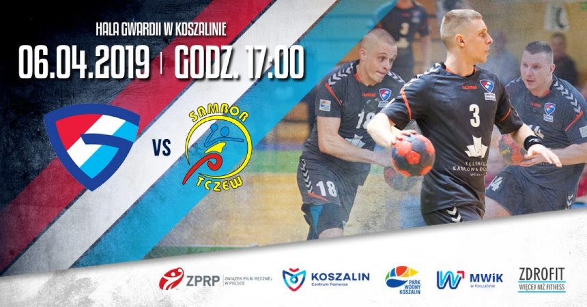 I liga: KSPR Gwardia Koszalin - MKS Sambor Tczew - ekoszalin pl